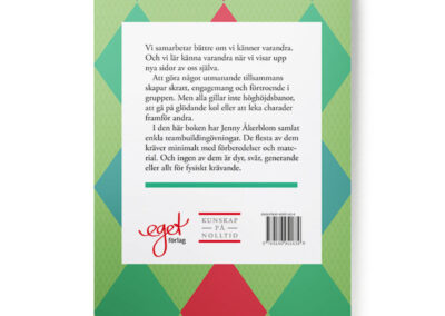 Baksidan av boken Teambuilding - 40 enkla recept på effektiva lagövningar, av Jenny Åkerblom