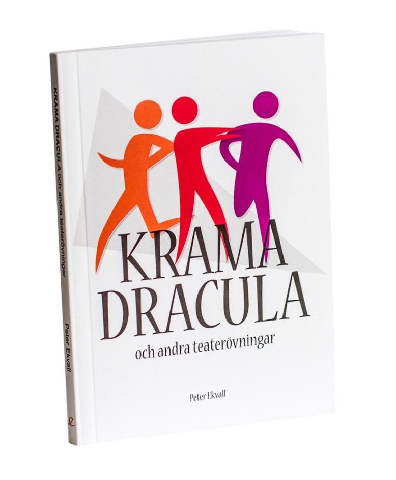 Krama Dracula och andra teaterövningar