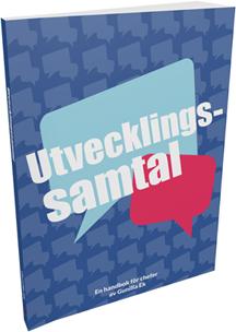 Utvecklingssamtal - en handbok för chefer, av Gunilla Ek
