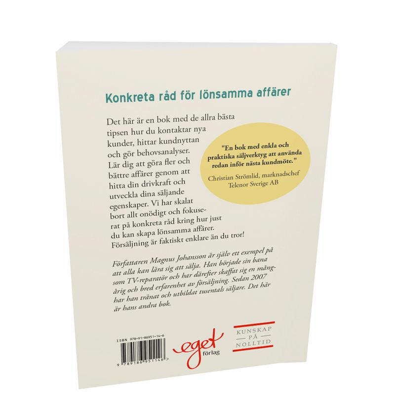 En bok för dig som är egenföretagare, säljare, marknadsansvarig eller vd