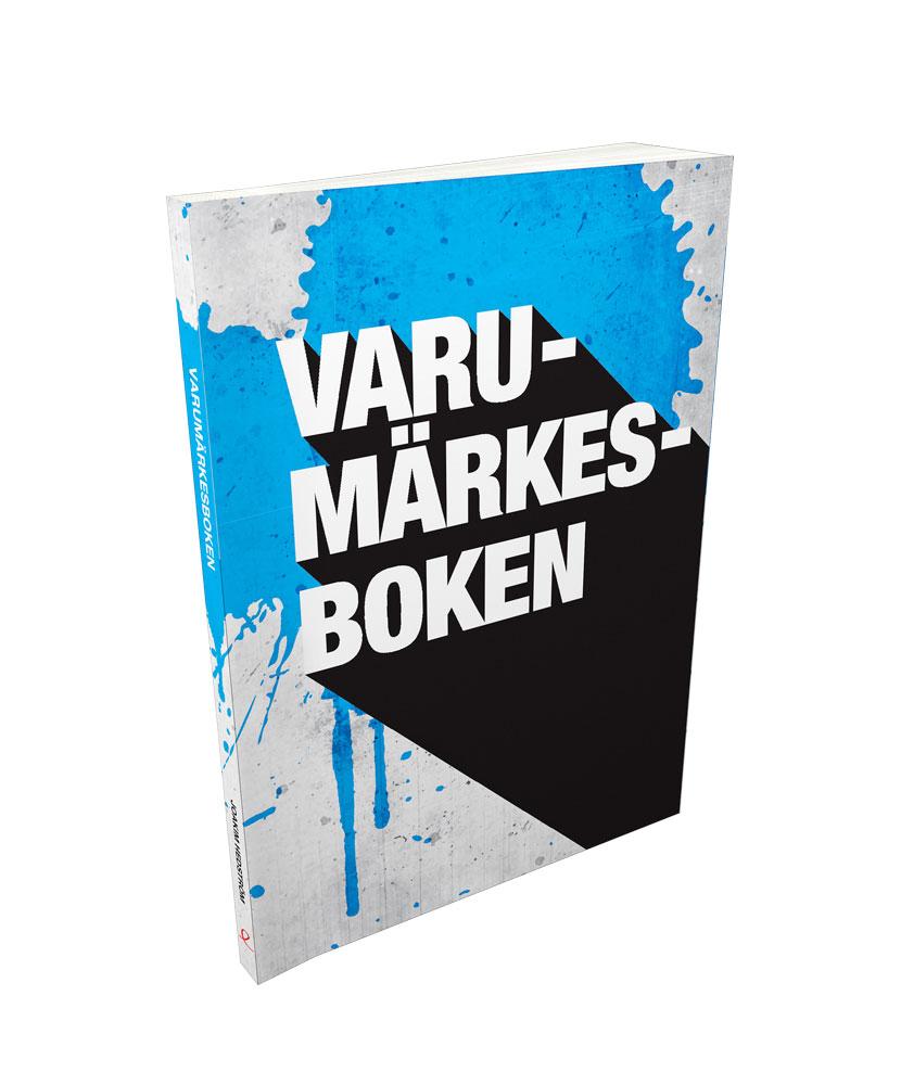 Varumärkesboken – en handbok om varumärkesarbete