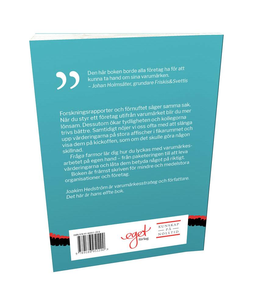 Fråga farmor - en handbok om varumärkesjobb