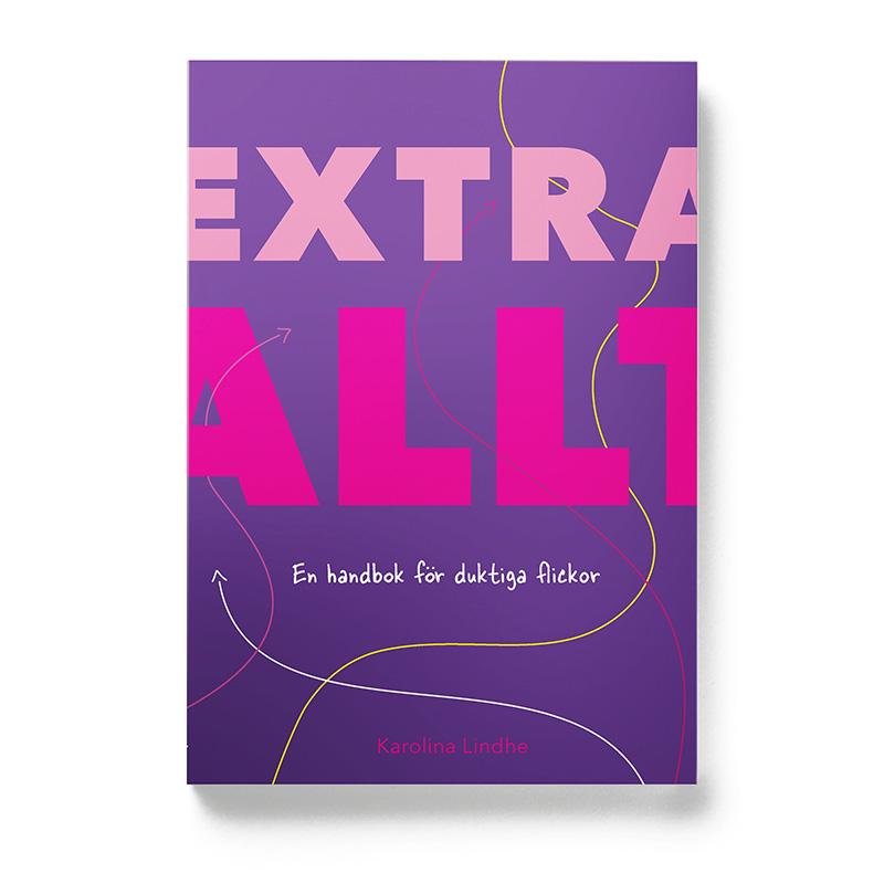 Extra allt – handbok för duktiga flickor