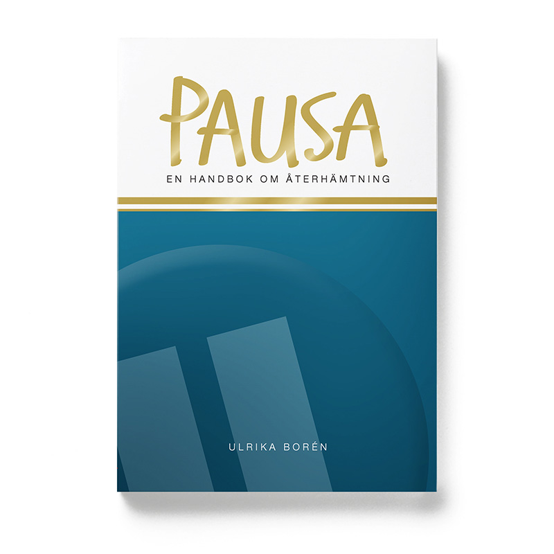 Pausa – en handbok om återhämtning