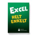 Framsidan av boken Excel helt enkelt, av David Stavegård